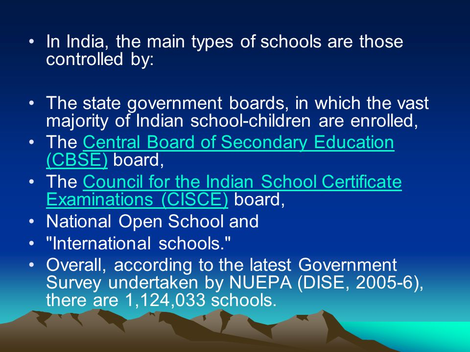 In India, the main types of schools are those controlled by: