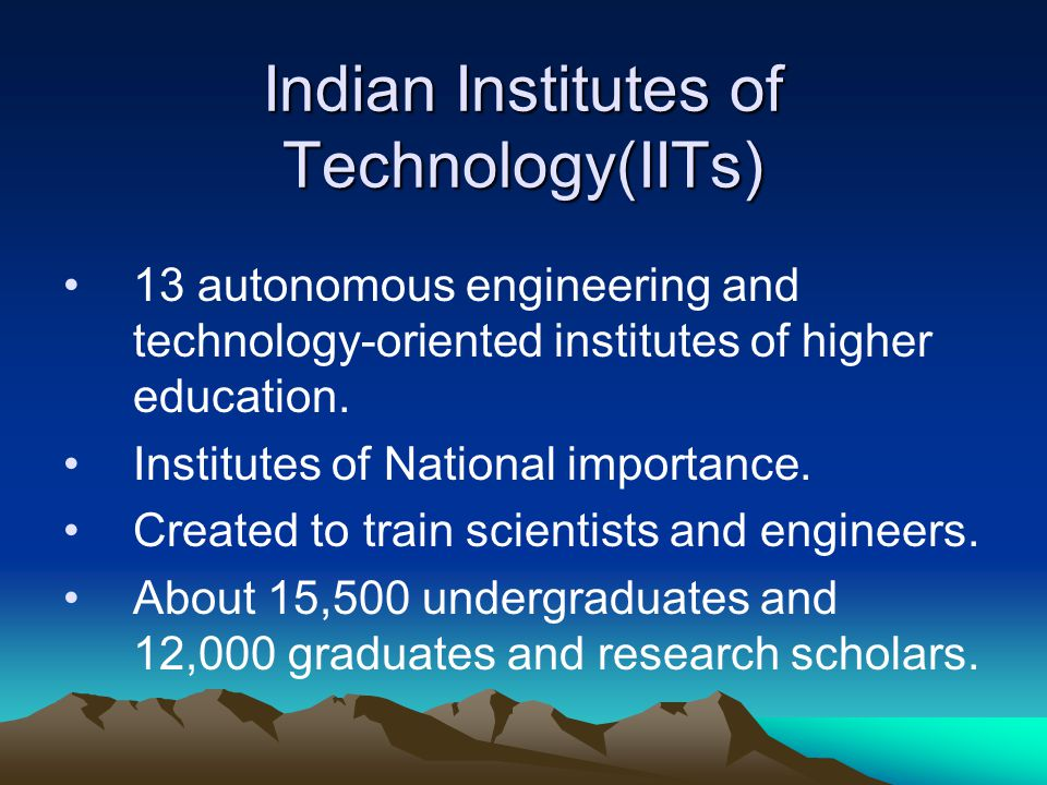 Indian Institutes of Technology(IITs)