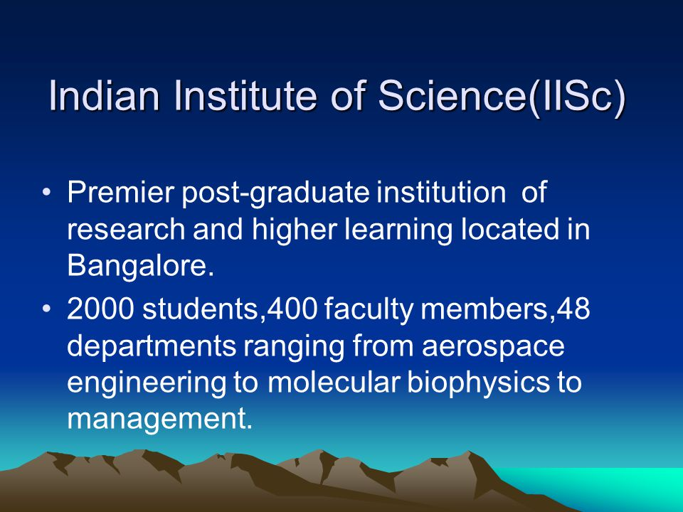 Indian Institute of Science(IISc)