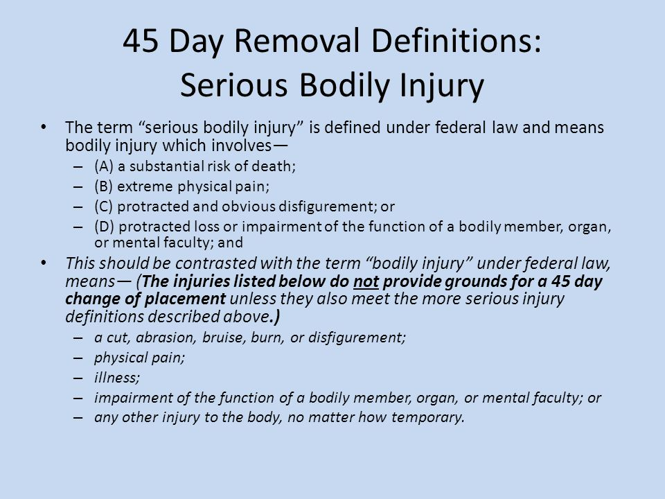 45 Day Removal Definitions: Serious Bodily Injury