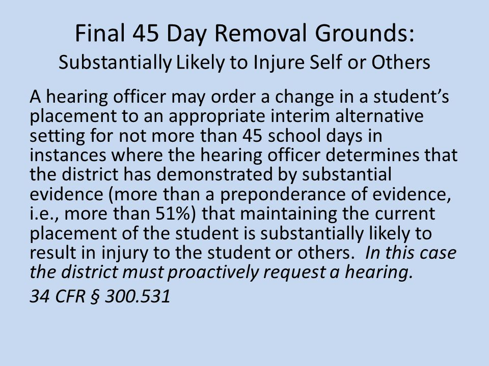 Final 45 Day Removal Grounds: Substantially Likely to Injure Self or Others