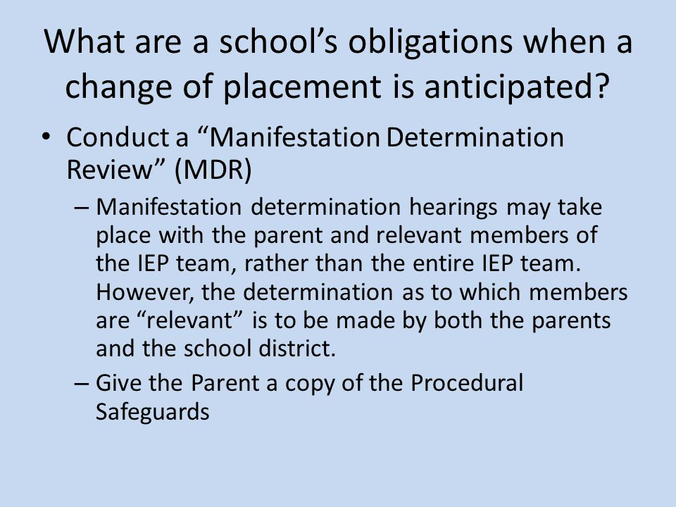 What are a school's obligations when a change of placement is anticipated