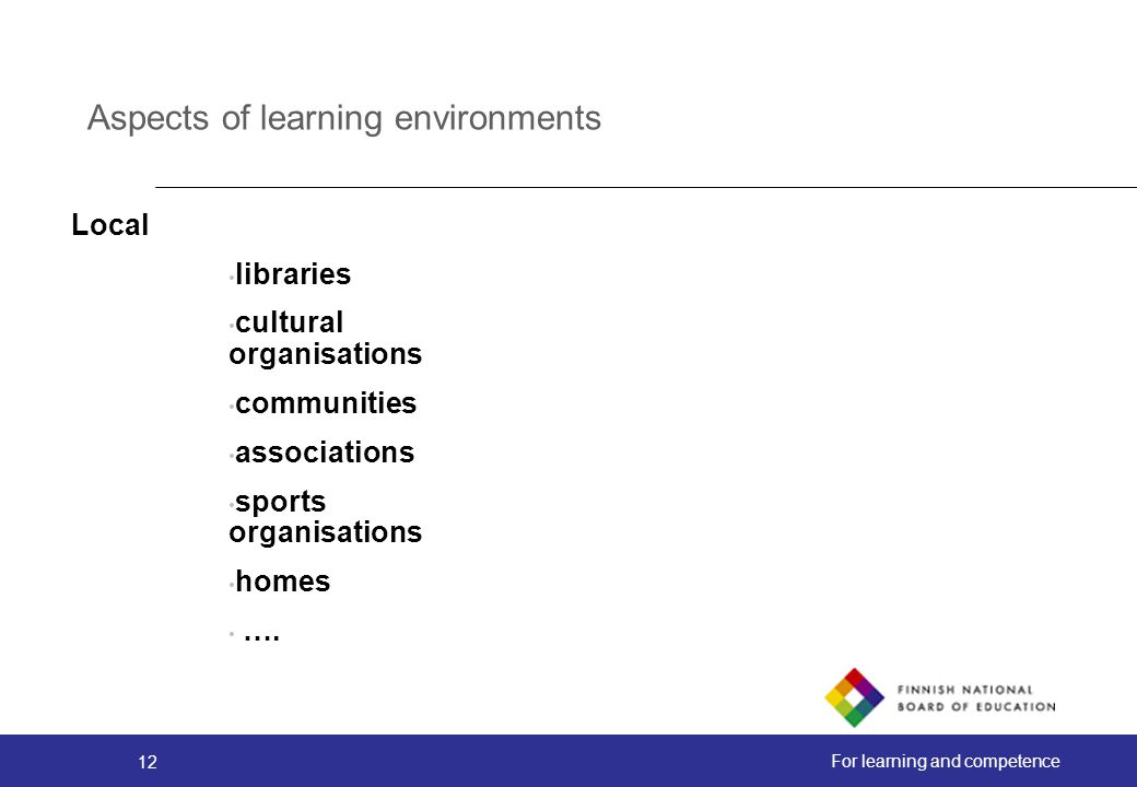 Aspects of learning environments