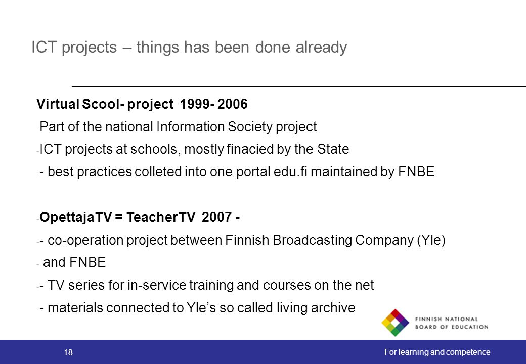 ICT projects – things has been done already