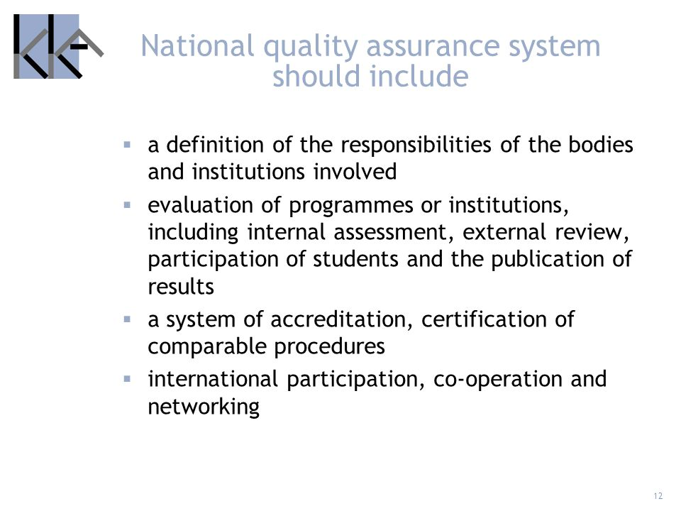 National quality assurance system should include