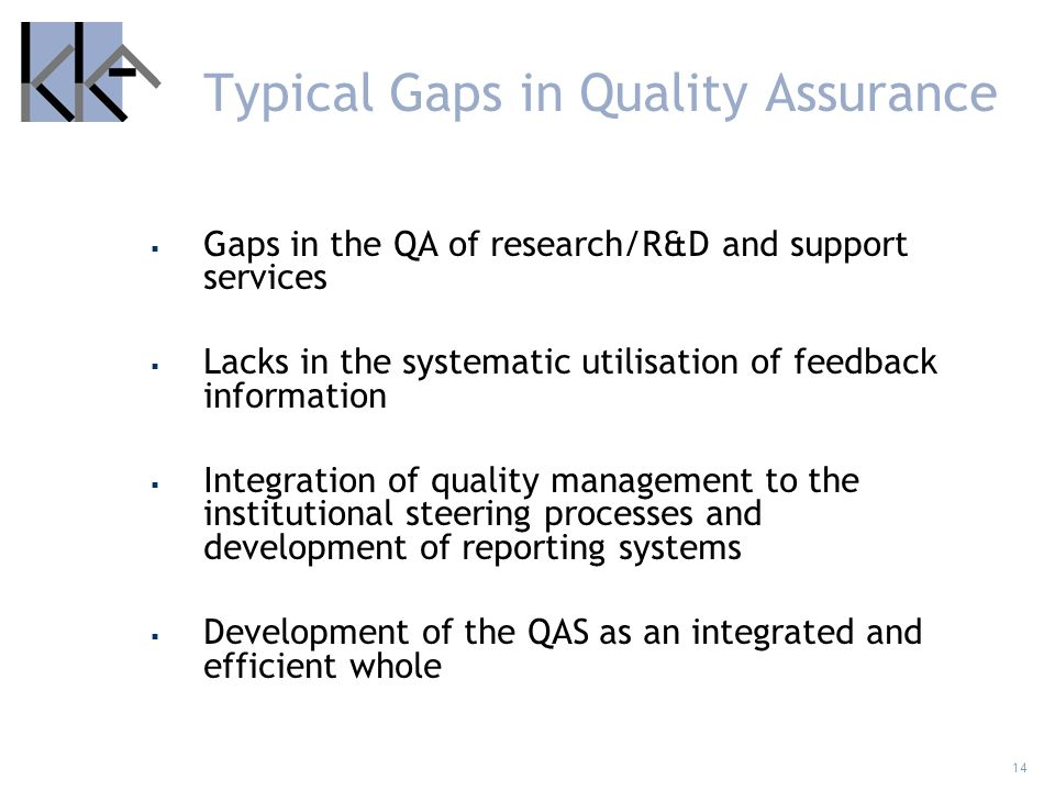 Typical Gaps in Quality Assurance