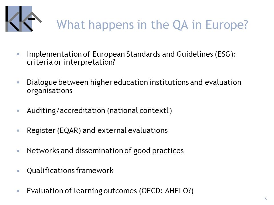 What happens in the QA in Europe
