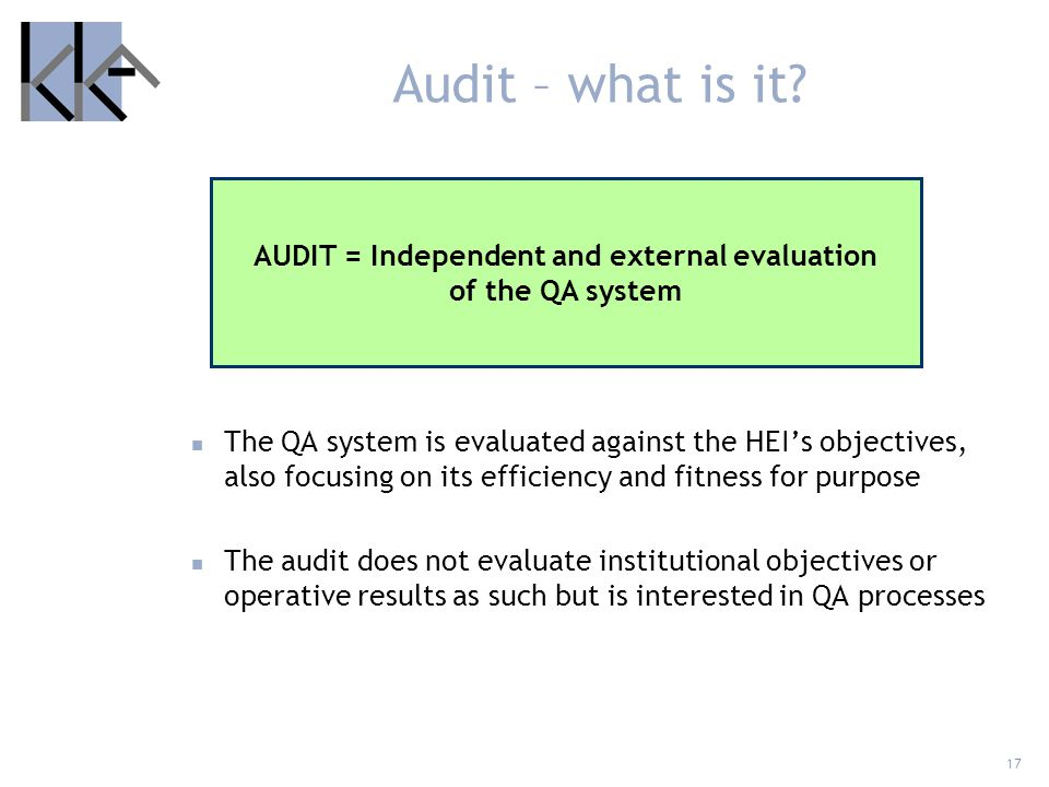 AUDIT = Independent and external evaluation of the QA system