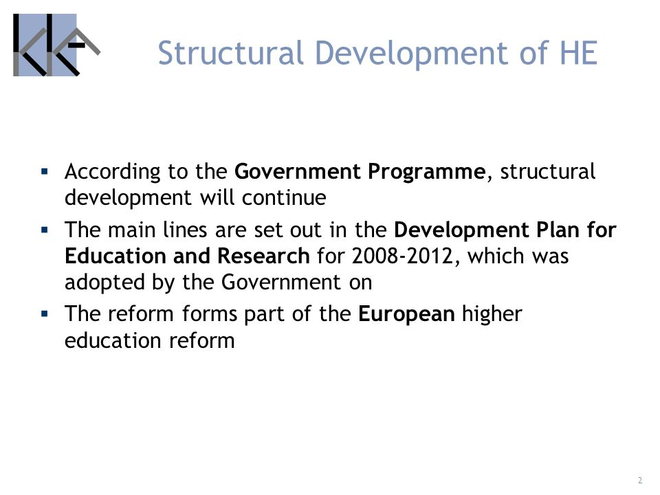 Structural Development of HE