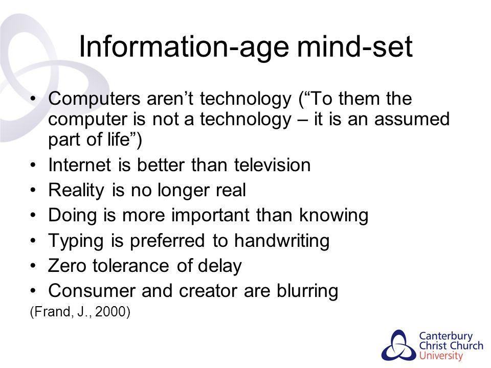 Information-age mind-set