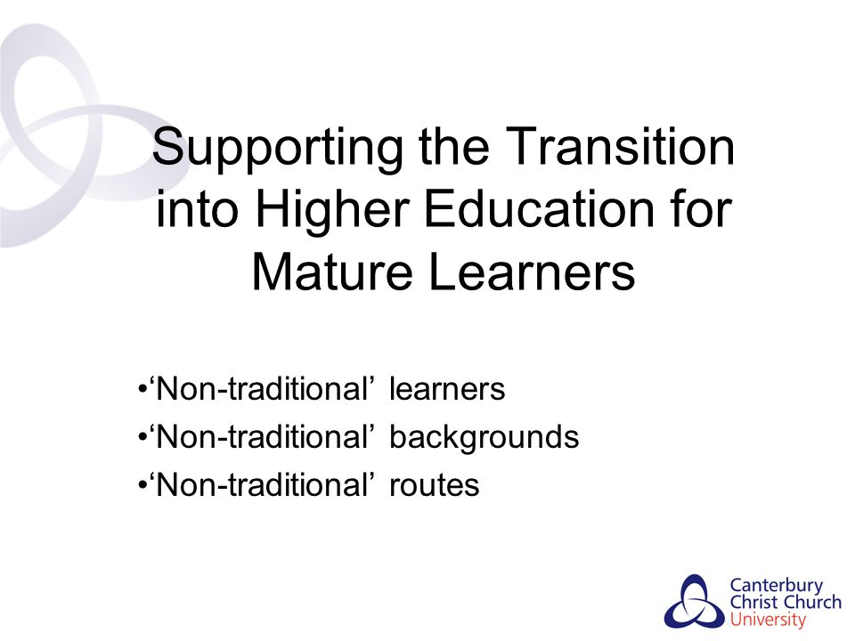 Supporting the Transition into Higher Education for Mature Learners