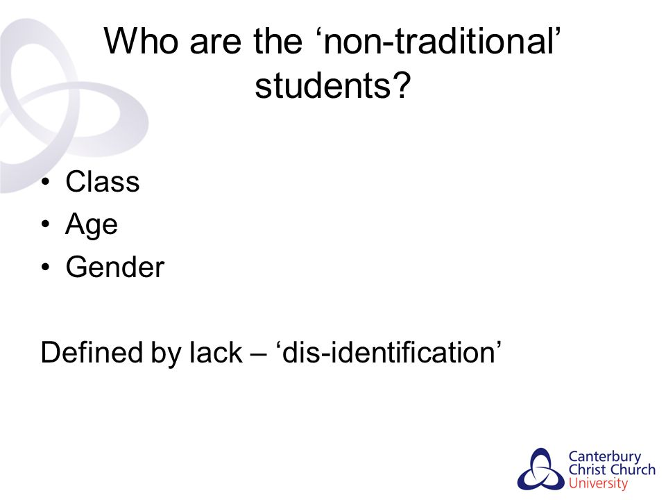 Who are the 'non-traditional' students