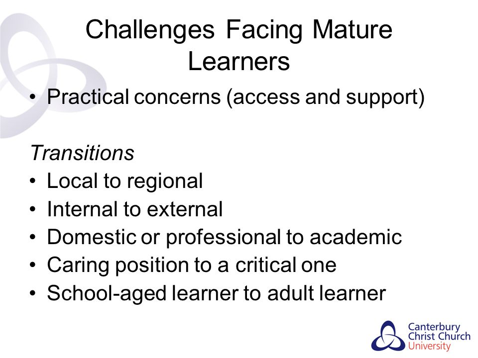 Challenges Facing Mature Learners