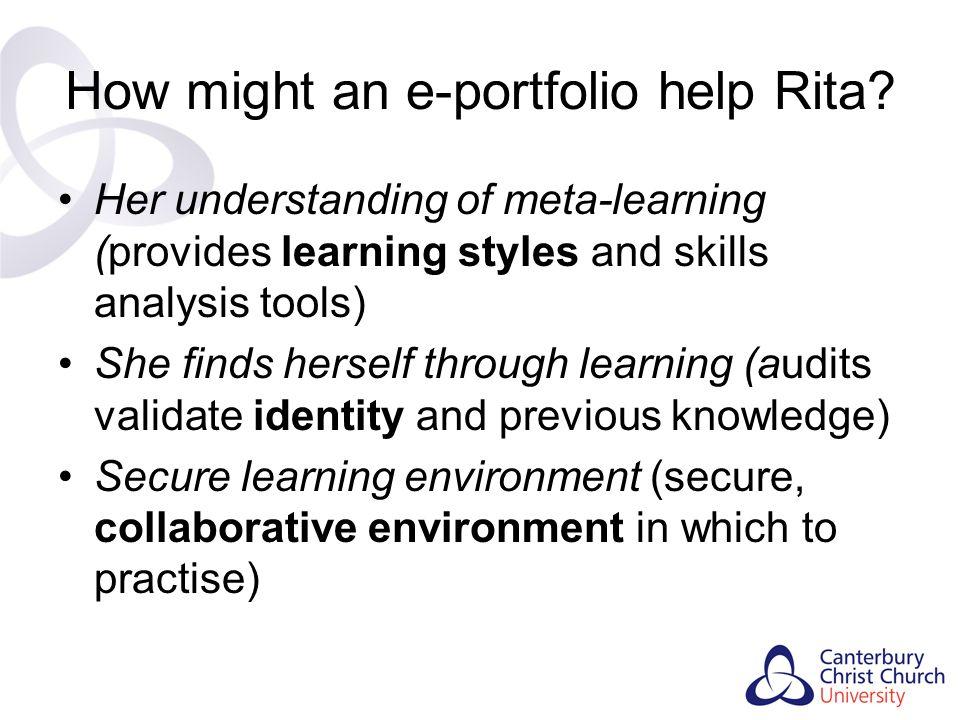 How might an e-portfolio help Rita