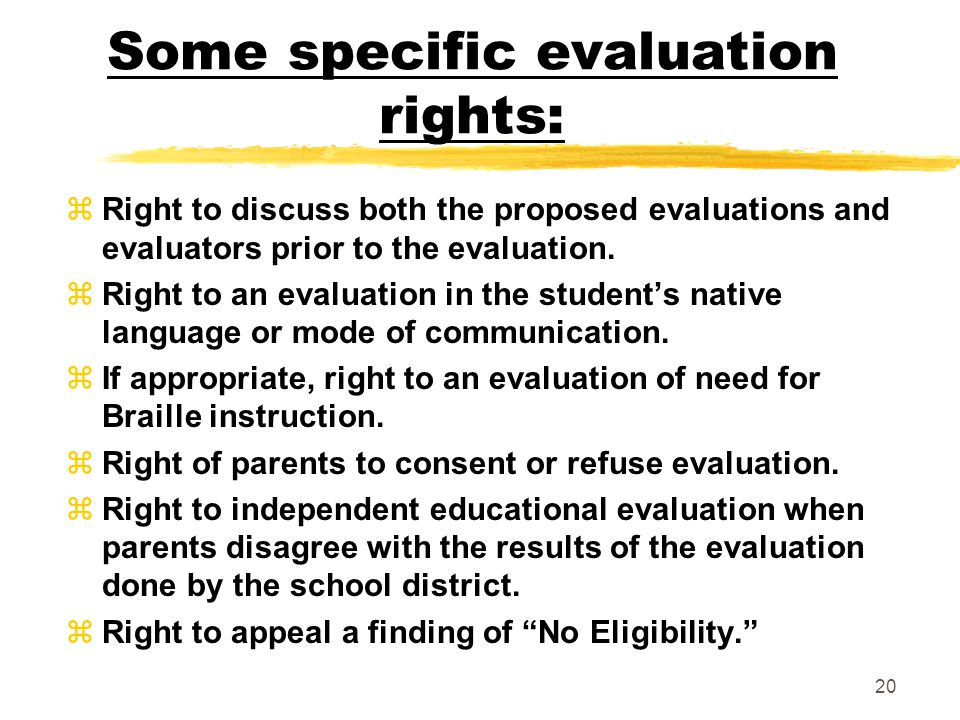 Some specific evaluation rights: