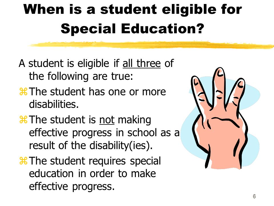 When is a student eligible for Special Education