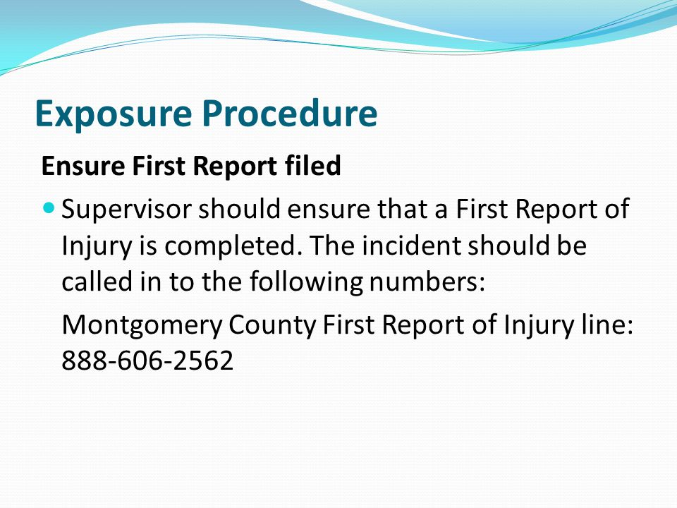 Exposure Procedure Ensure First Report filed