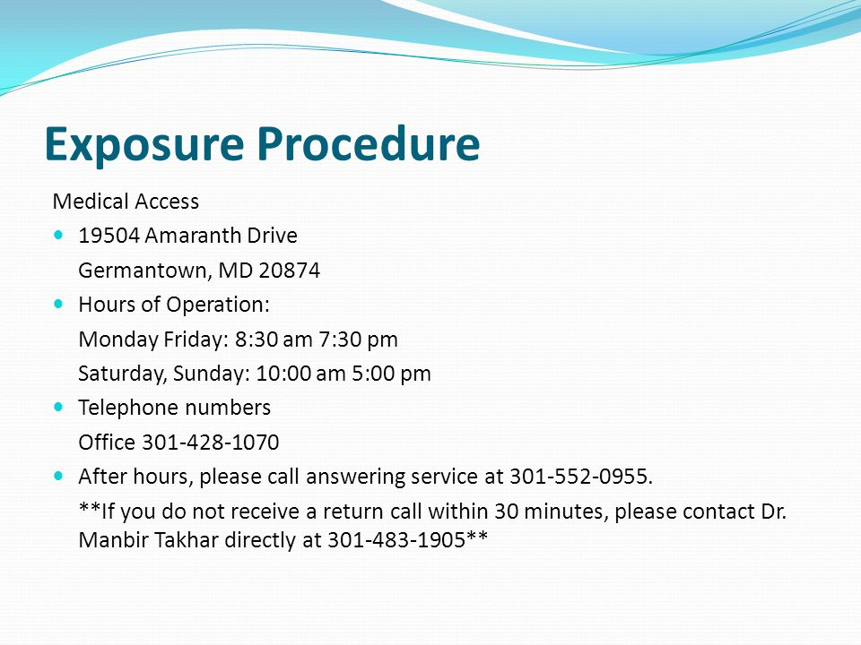 Exposure Procedure Medical Access Amaranth Drive