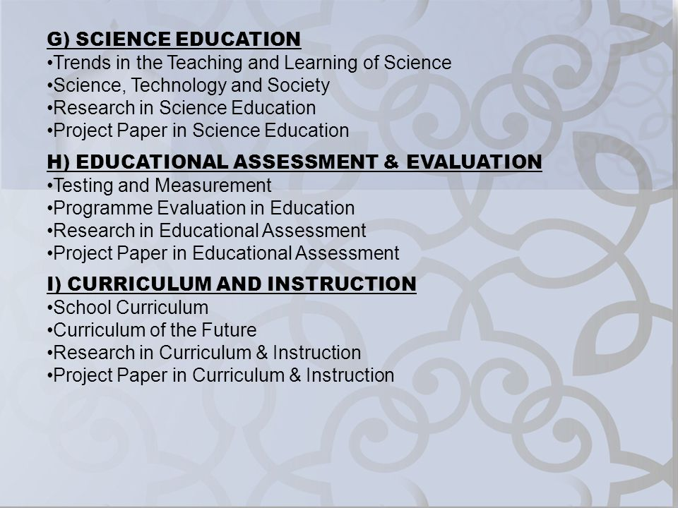 G) SCIENCE EDUCATION Trends in the Teaching and Learning of Science. Science, Technology and Society.