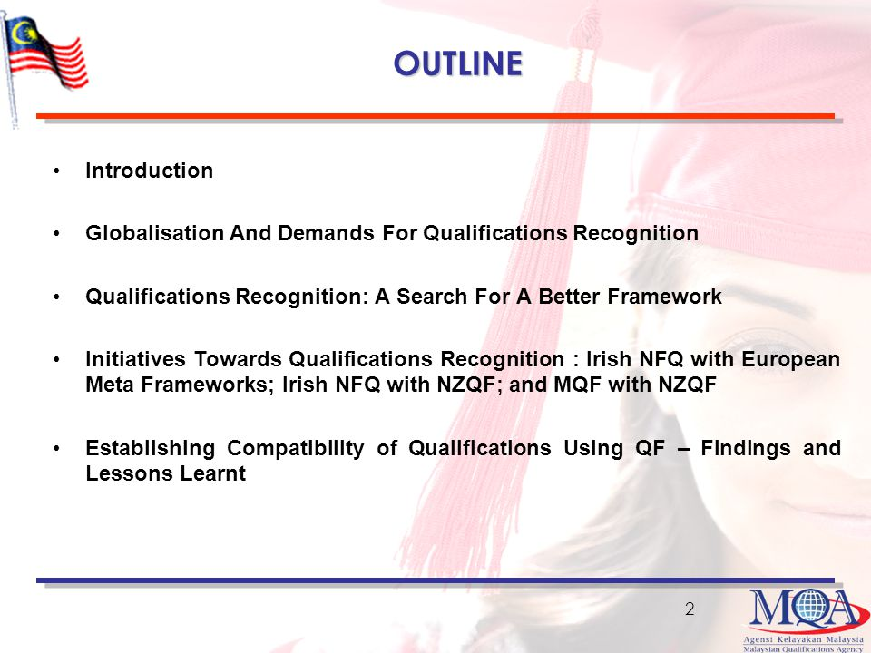 OUTLINE Introduction. Globalisation And Demands For Qualifications Recognition. Qualifications Recognition: A Search For A Better Framework.
