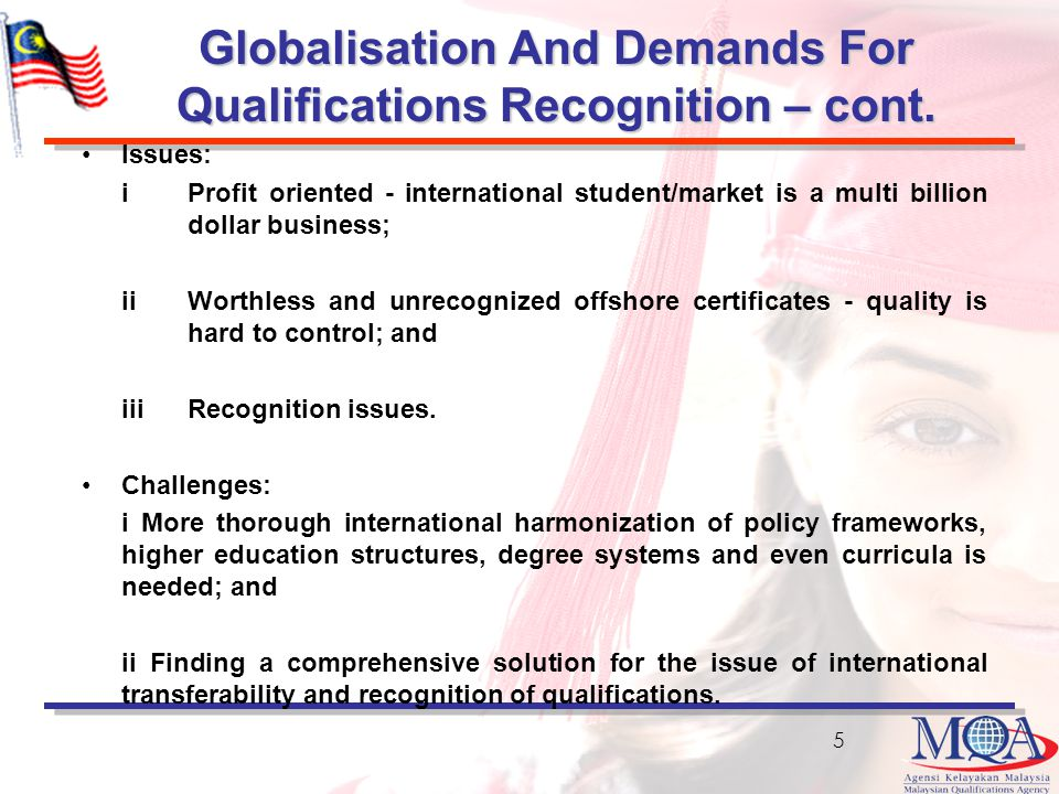 Globalisation And Demands For Qualifications Recognition – cont.