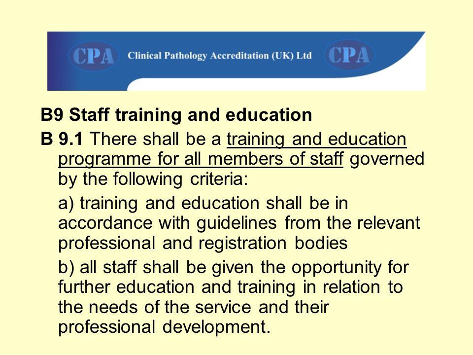 B9 Staff training and education