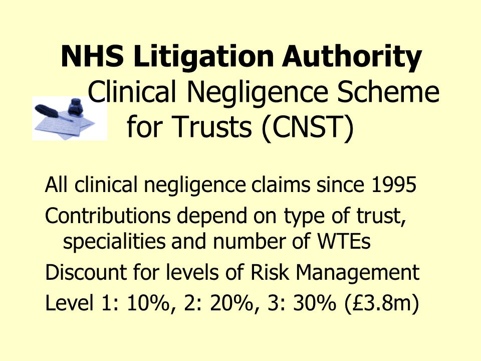 NHS Litigation Authority Clinical Negligence Scheme for Trusts (CNST)