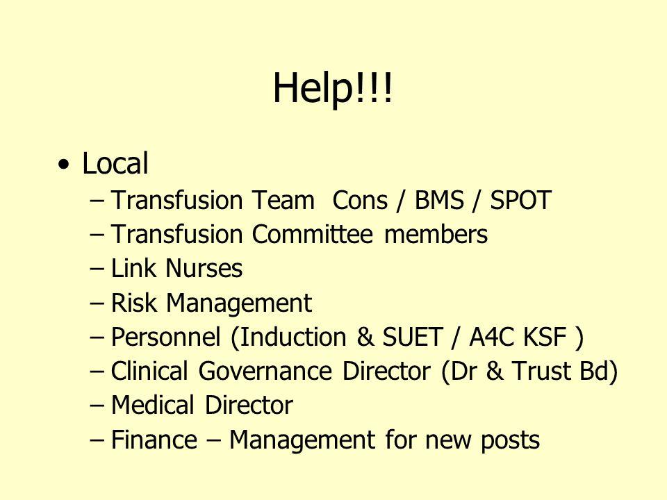 Help!!! Local Transfusion Team Cons / BMS / SPOT