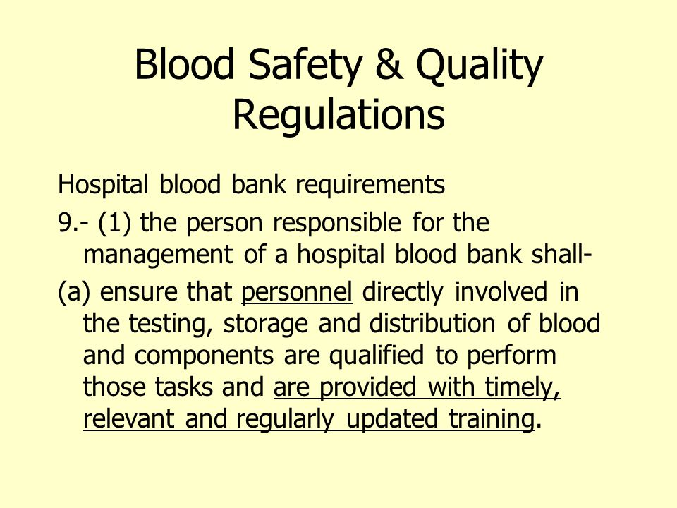 Blood Safety & Quality Regulations