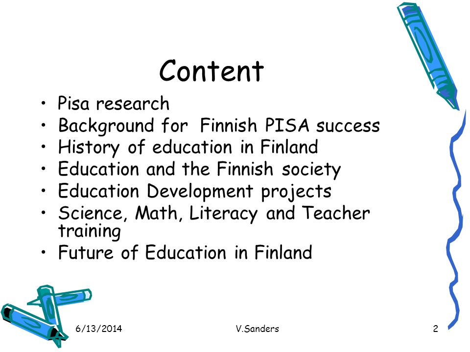 Content Pisa research Background for Finnish PISA success