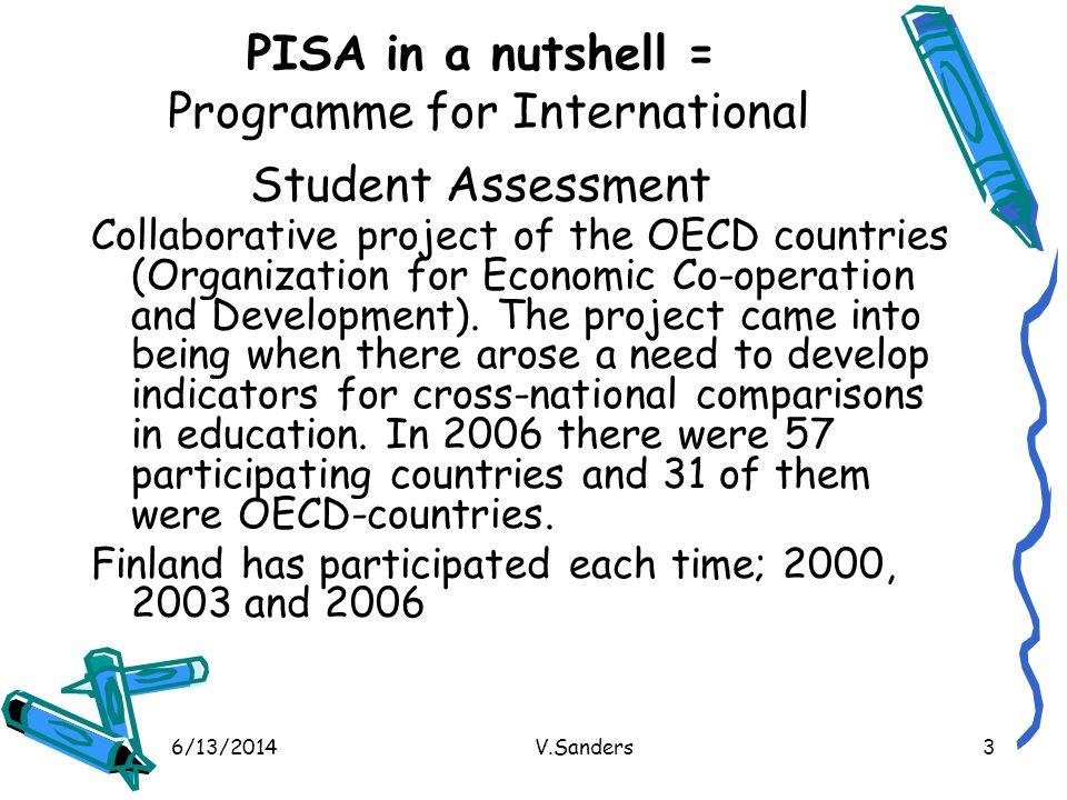 PISA in a nutshell = Programme for International Student Assessment