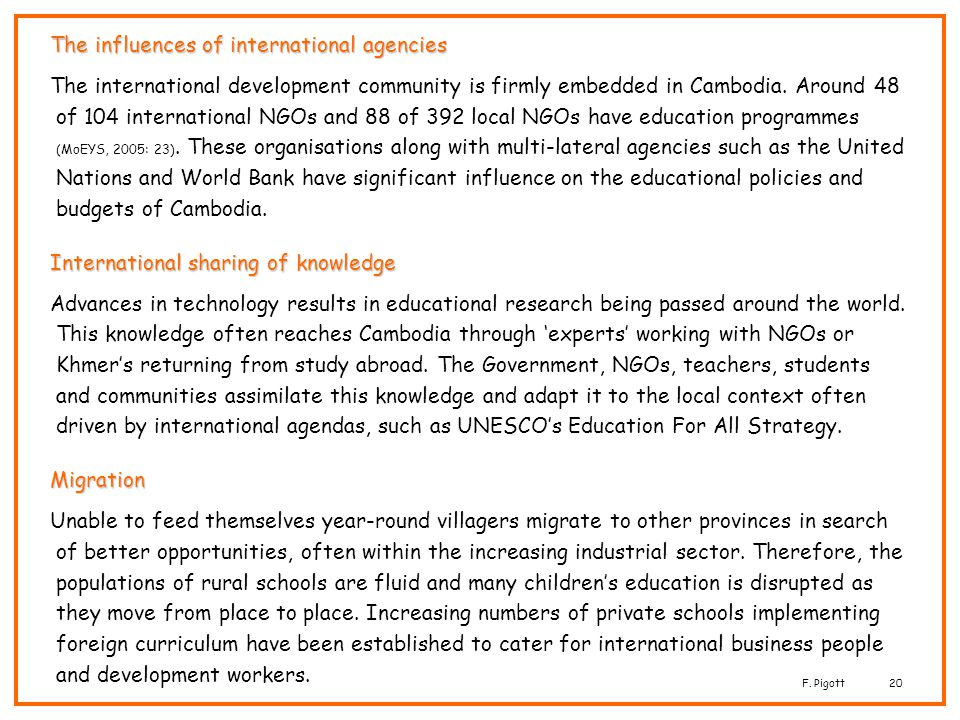 The influences of international agencies