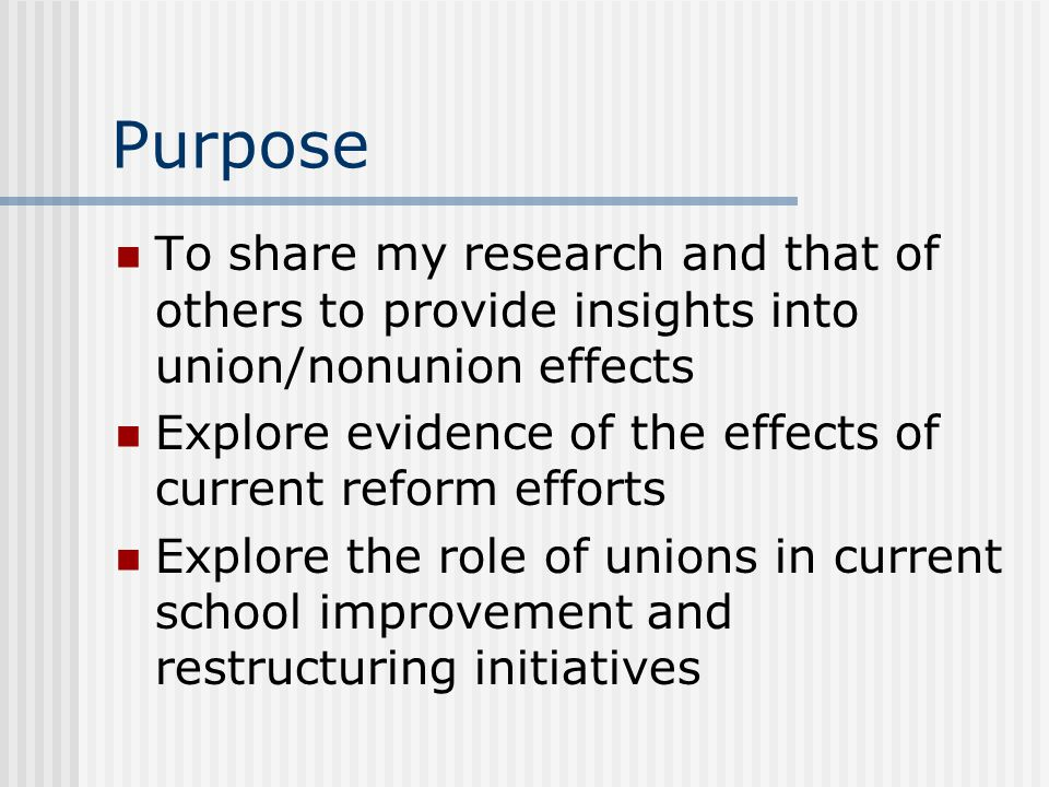 Purpose To share my research and that of others to provide insights into union/nonunion effects.