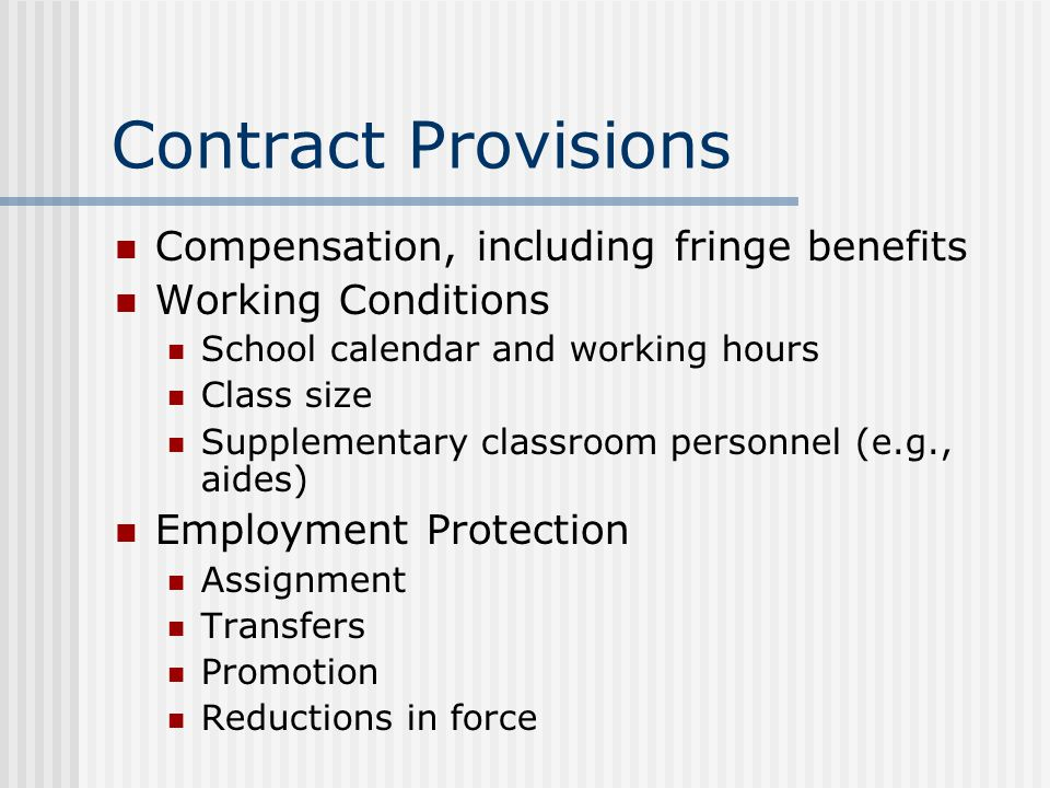 Contract Provisions Compensation, including fringe benefits