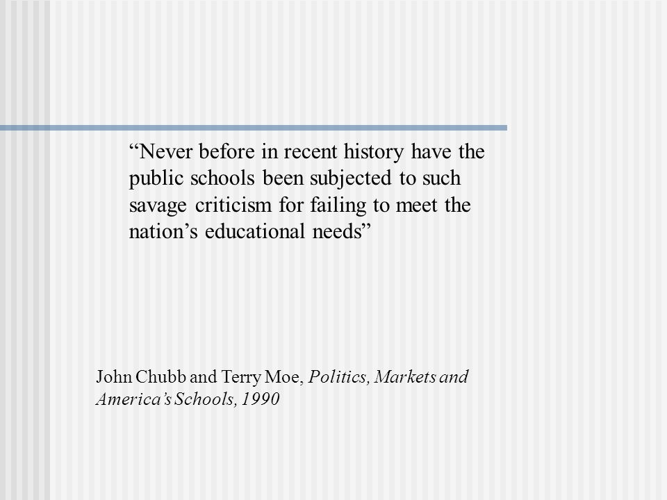 Never before in recent history have the public schools been subjected to such savage criticism for failing to meet the nation's educational needs