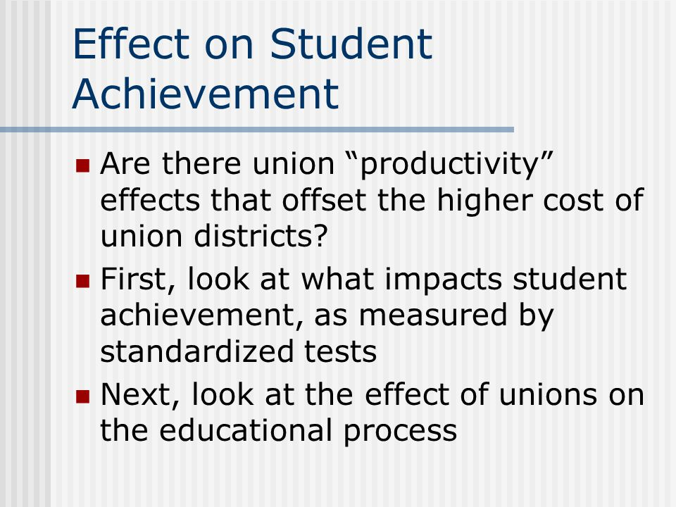 Effect on Student Achievement