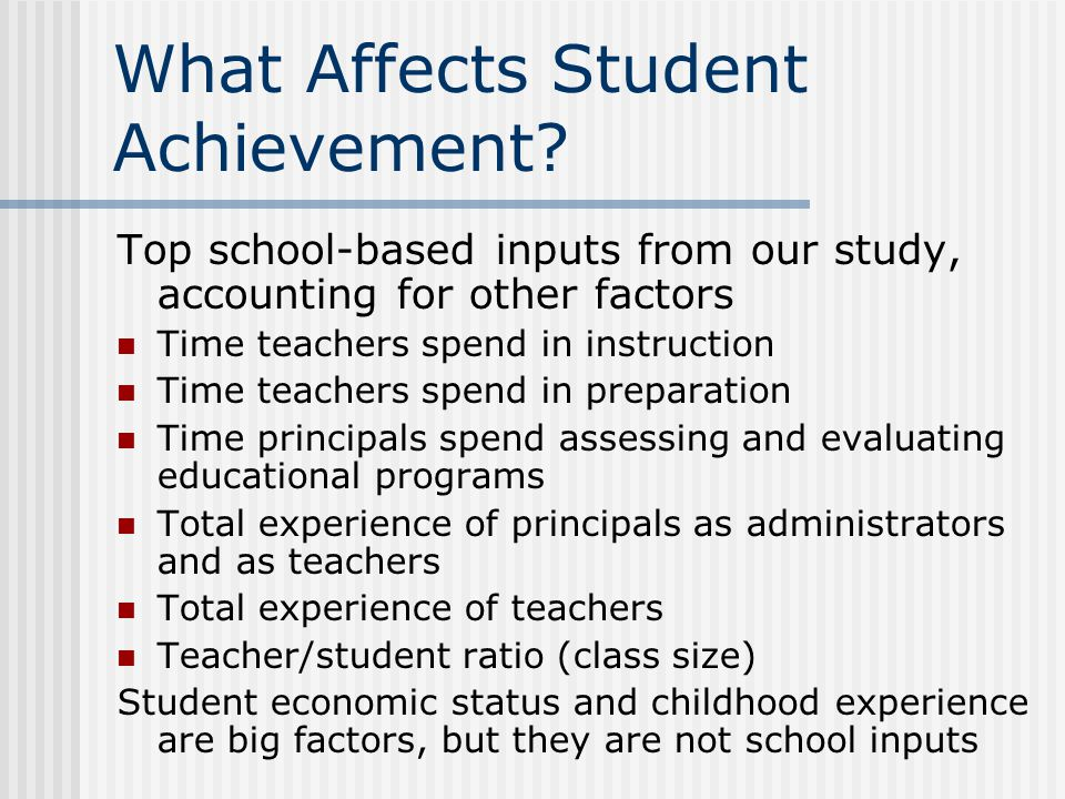 What Affects Student Achievement