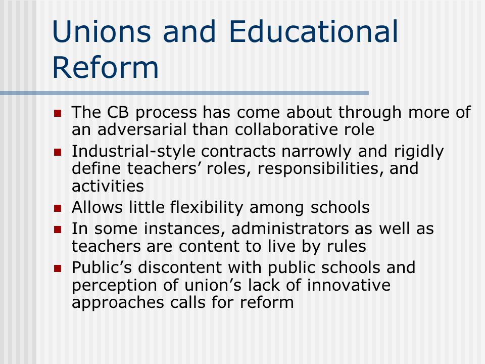 Unions and Educational Reform