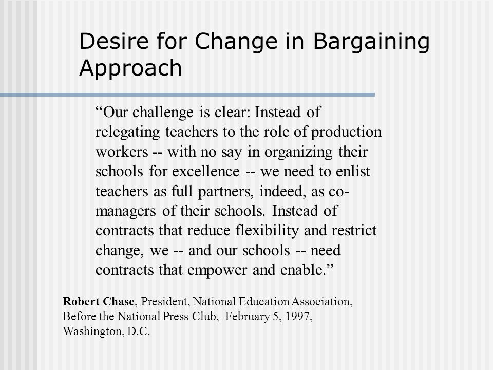 Desire for Change in Bargaining Approach