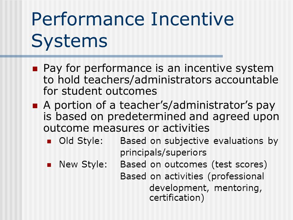 Performance Incentive Systems