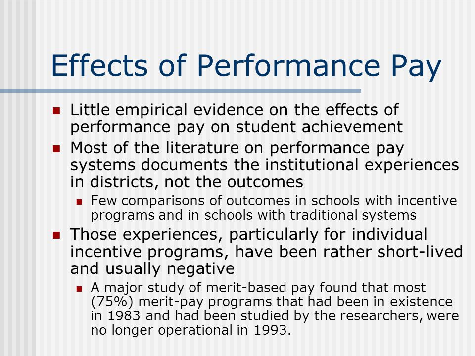 Effects of Performance Pay
