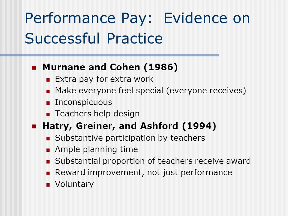 Performance Pay: Evidence on Successful Practice