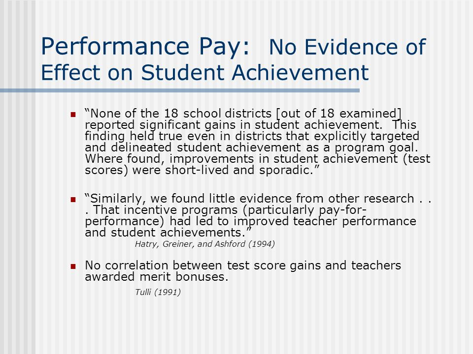 Performance Pay: No Evidence of Effect on Student Achievement