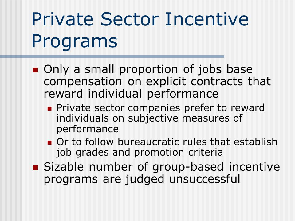 Private Sector Incentive Programs