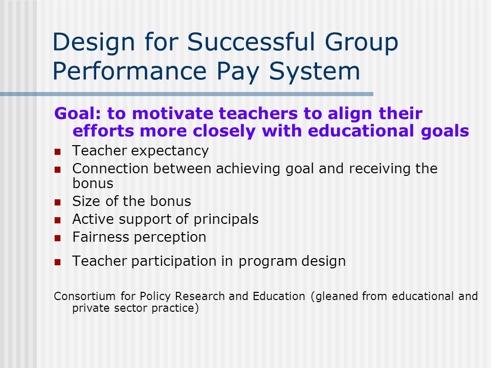 Design for Successful Group Performance Pay System