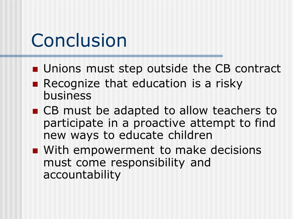 Conclusion Unions must step outside the CB contract