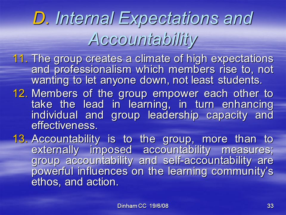 D. Internal Expectations and Accountability