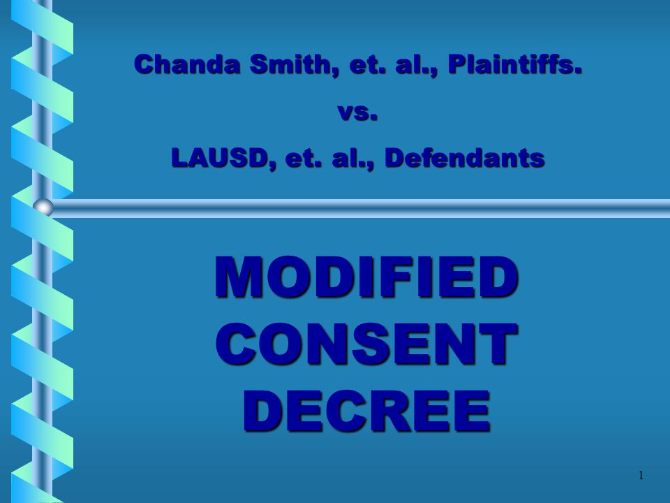 MODIFIED CONSENT DECREE