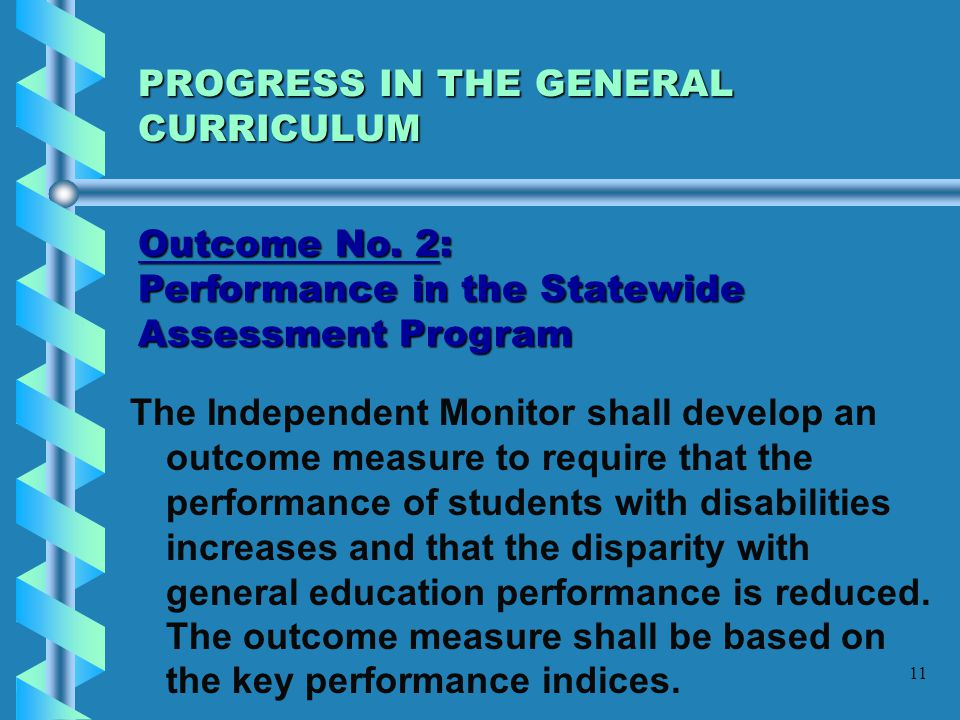 PROGRESS IN THE GENERAL CURRICULUM