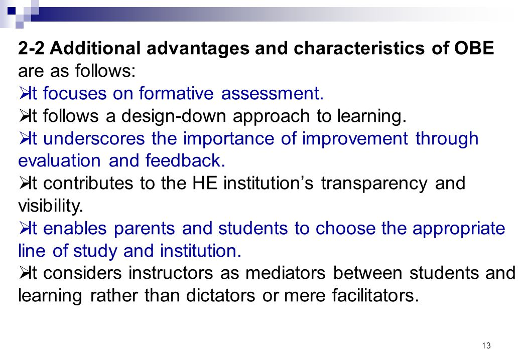 2-2 Additional advantages and characteristics of OBE are as follows: